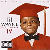 Tha Carter IV [Deluxe Edition] ~ Lil Wayne