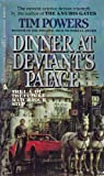 Dinner at Deviant's Palace (0441148786) by Powers, Tim