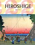 echange, troc Adele Schlombs - Hiroshige (1797-1858) : Le maître japonais des estampes ukiyo-e
