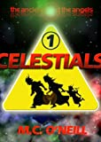 The Ancients and the Angels: Celestials