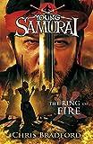 Chris Bradford The Ring of Fire (Young Samurai, Book 6)