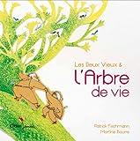 """Afficher """"Les Deux Vieux et l'arbre de vie"""""""