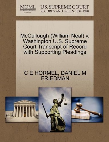 mccullough-william-neal-v-washington-us-supreme-court-transcript-of-record-with-supporting-pleadings