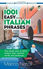 1001 Easy Italian Phrases (Dover Language Guides Italian)