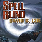 Spell Blind: The Case Files of Justis Fearsson, Book 1 | [David B. Coe]