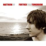 Further Than Tomorrow Matthew Jay