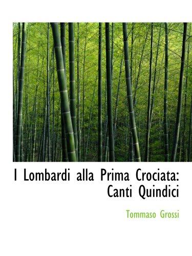 I Lombardi alla Prima Crociata: Canti Quindici