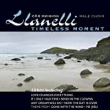 Timeless Moment Llanelli Male Choir