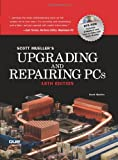 Upgrading and Repairing PCs (18th Edition) (0789736977) by Mueller, Scott