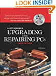 Upgrading and Repairing PCs (18th Edi...