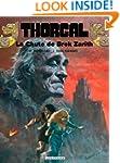 Thorgal 06  La chute de Brek Zarith
