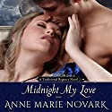 Midnight My Love Audiobook by Anne Marie Novark Narrated by Pearl Hewitt