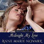 Midnight My Love   Anne Marie Novark