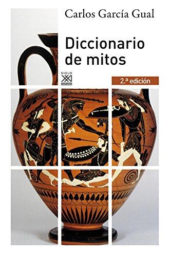 Diccionario de mitos (Siglo XXI de España General)