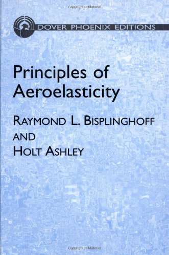 Principles of Aeroelasticity (Dover Books on Engineering)