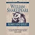 Romeo and Juliet (Unabridged) Hörspiel von William Shakespeare Gesprochen von: Claire Bloom, Albert Finney, full cast