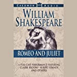 Romeo and Juliet (Dramatized) | William Shakespeare