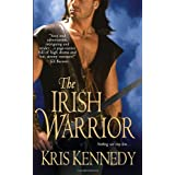 The Irish Warrior ~ Kris Kennedy