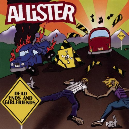 Allister - Dead Ends and Girlfriends - Zortam Music