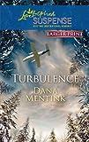 Turbulence (Love Inspired Large Print Suspense)