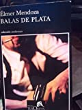 img - for BALAS DE PLATA book / textbook / text book