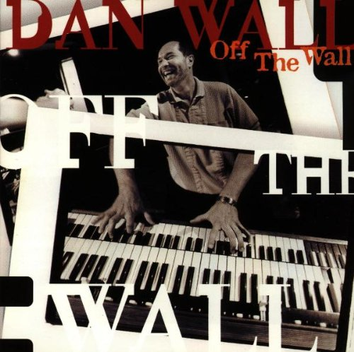 Off the Wall by Dan Wall