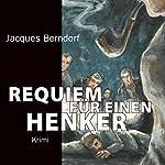Requiem für einen Henker | Jacques Berndorf