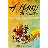 A Haiku: The Collection ~ James Moore
