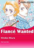 img - for Fiance Wanted! (Harlequin comics) book / textbook / text book