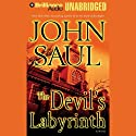 The Devil's Labyrinth: A Novel Audiobook by John Saul Narrated by Jim Bond