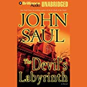 The Devil's Labyrinth: A Novel | [John Saul]