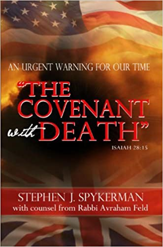 The Covenant with Death: An Urgent Warning for Our Time