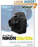 David Busch's Nikon D3s/D3x Guide to Digital SLR Photography (David Busch's Digital Photography Guides)