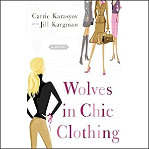 Wolves in Chic Clothing Audiobook