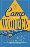 img - for Camp With Coach Wooden: Shoes and Socks, The Pyramid, and