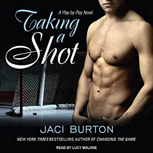 Taking a Shot: Play-by-Play, Book 3 | [Jaci Burton]