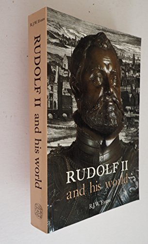 Rudolf II and His World: A Study in Intellectual History, 1576-1612