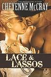 Lace & Lassos