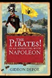 The Pirates! In An Adventure With Napoleon Gideon Defoe