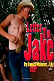 Letter to Jake Grace, Forgiveness and Trust for Gods Young Men