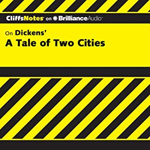 A Tale of Two Cities: CliffsNotes | [Marie Kalil, M.A.]