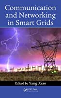 Communication and Networking in Smart Grids Front Cover