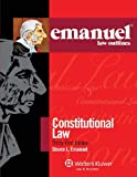 Emanuel Law Outlines: Constitutional Law, Thirty-First Edition (Emanual Law Outlines)