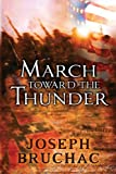 March Toward the Thunder (0142414468) by Bruchac, Joseph