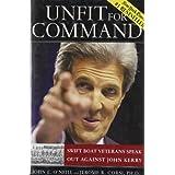Unfit For Command: Swift Boat Veterans Speak Out Against John Kerry ~ Jerome R. Corsi