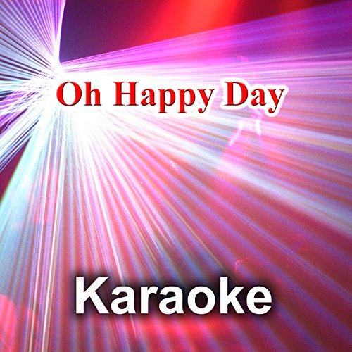 Oh Happy Day (Karaoke - Back Vocals)