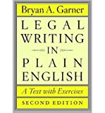 img - for [(Legal Writing in Plain English: A Text with Exercises)] [Author: Bryan A. Garner] published on (August, 2013) book / textbook / text book