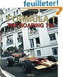 FORMULA 1 - The Roaring 70s