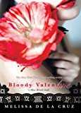 Bloody Valentine (Blue Blood Novels)