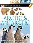 DK Eyewitness Books: Arctic and Antar...